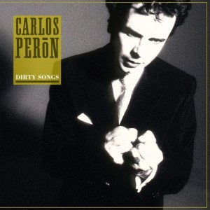 Carlos Peron - Dirty Songs - DE092 - DARK ENTRIES
