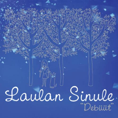 Laulan Sinule - Laulan Sinule - LAULAN1 -