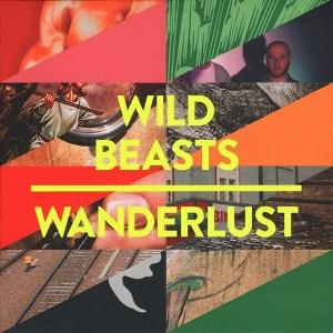 Wild Beasts - Wanderlust - RUG573 - DOMINO