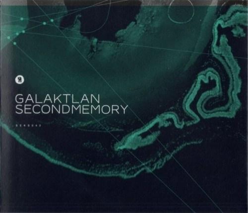 Galaktlan - Second Memory - SEKS042 - SEKSOUND