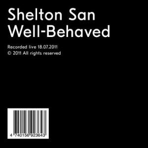 Shelton San - Well-Behaved - SHELTON1 - NOT ON LABEL
