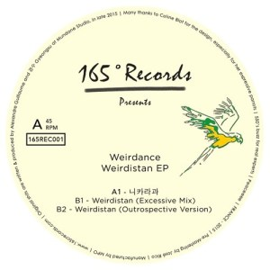Weirdance - Weirdistan Ep - 165CREC001 - 165°C RECORDS