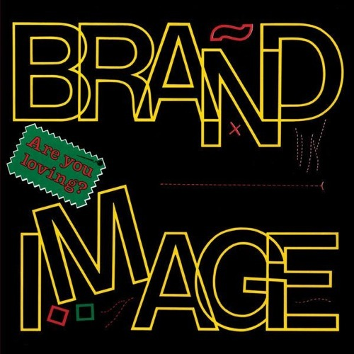 Brand Image - Are You Loving - DE118 - DARK ENTRIES