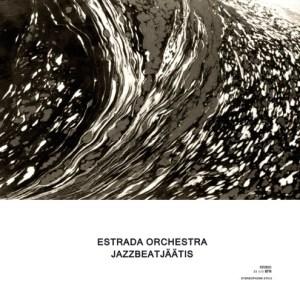 Estrada Orchestra - Jazzbeatjäätis - ST012 - STEREOPHONK