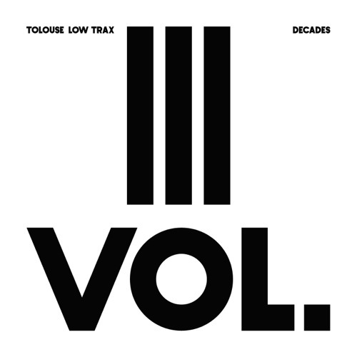Tolouse Low Trax - Decade Vol.3/3 - ATN030-03 - ANTINOTE