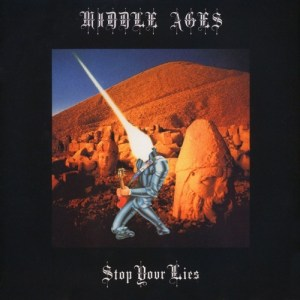 Middle Ages - Stp Your Lies - BSTX011 - BEST ITALY