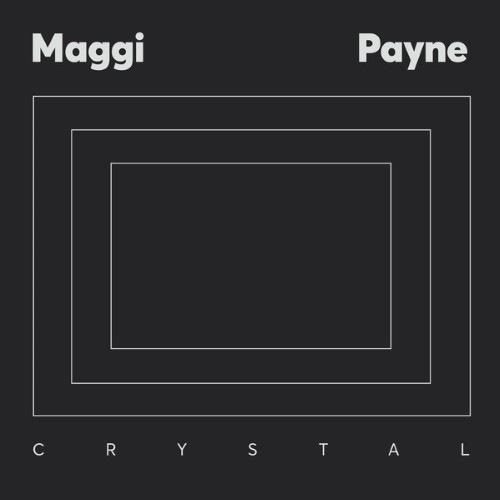 Maggi Payne - Crystal - ZORN46 - AGUIRRE RECORDS