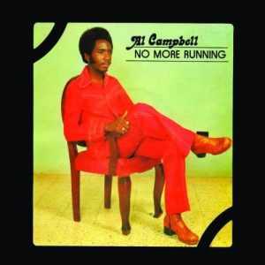 Al Campbell - No More Running (180 Gram) - BSRLP941 - BURNING SOUNDS