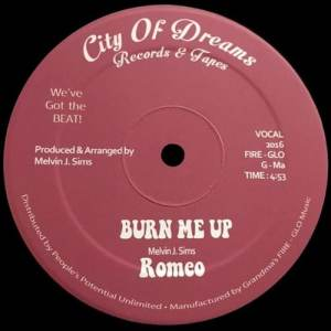 Romeo - Burn Me Up - COD010 - CITY OF DREAMS RECORDS & TAPES