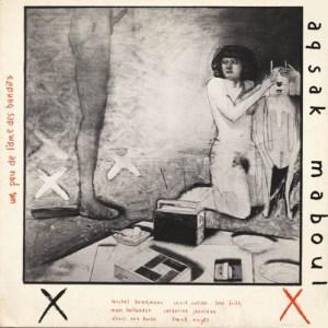Aksak Maboul - Un Peu De L'Âme Des Bandits - CRAM002LP - CRAMMED DISCS