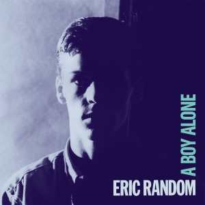 Eric Random - A Boy Alone - DE220 - DARK ENTRIES
