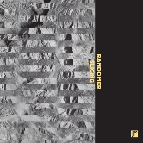 Randomer - Slicing - DKMNTL-UFO5 - DEKMANTEL