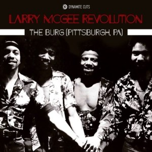 Larry Mcgee Revolution - The Burg - DYNAM7008 - DYNAMIC CUTS