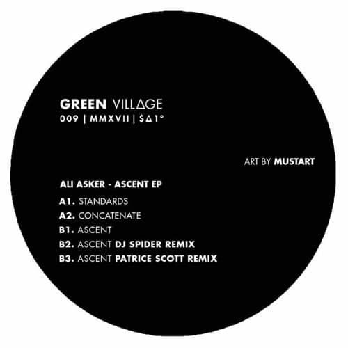 Ali Asker - Ascent Ep - GV009 - GREEN VILLAGE
