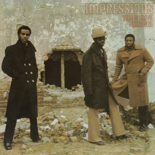 The Impressions - Times Have Changed (Gatefold Lp) - LVLP02 - EXPANSION