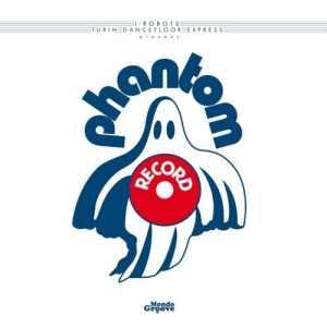 Various - I-Robots Pres. Phantom Records - MGOP01 - MONDO GROOVE