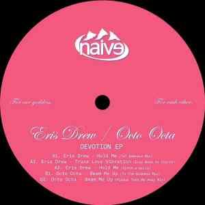 Eris Drew / Octo Octa - Devotion Ep - NAIVE004 - NAÏVE