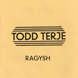 Todd Terje - Ragysh - RBCR-78 - RUNNING BACK