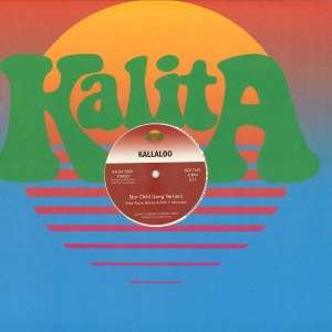 Kallaloo - Star Child - KALITA12007 - KALITA