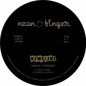 Newcleus - Jam On It Remixes - NF10 - NEON FINGER