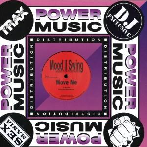 Mood II Swing - Move Me/ Music 4 Ya Ears/ Dj Duke Rmx - PMR02B - POWER MUSIC DISTRIBUTION