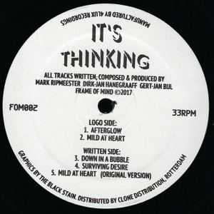 It's Thinking - Afterglow - FOM002 - FRAME OF MIND ?