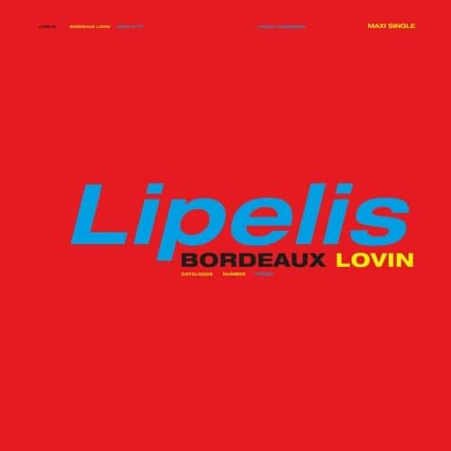 Lipelis - Bordueux Lovin EP - PP028 - PUBLIC POSSESSION