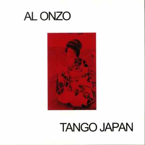 Al Onzo - Tango Japan - ALONZ01 - MOTHBALL RECORDS