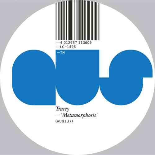 Tracey - Metamorphosis - AUS137 - Aus Music