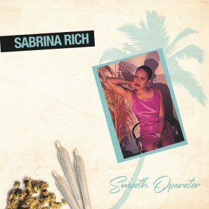 Sabrina Rich - Smooth Operator - COS508 - CULTURES OF SOUL