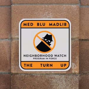 MED/Blu/Madlib - The Turn UP EP - BYH008 - BANG YA HEAD