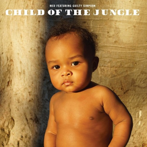 MED & Guilty Simpson - Child Of The Jungle - BYH010LP - BANG YA HEAD