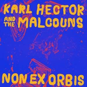 Karl Hector & The Malcouns - Non Ex Orbis (LP+WAV) - NA5184LP - NOW AGAIN