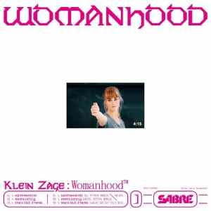 Klein Zage - Womanhood EP - OR003 - ORPHAN