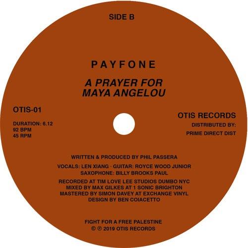Payfone - I Was In New York / A Prayer For Maya Angelou - OTIS01 - OTIS