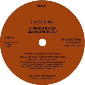 Payfone - I Was In New York / A Prayer For Maya Angelou - OTIS01 - OTIS