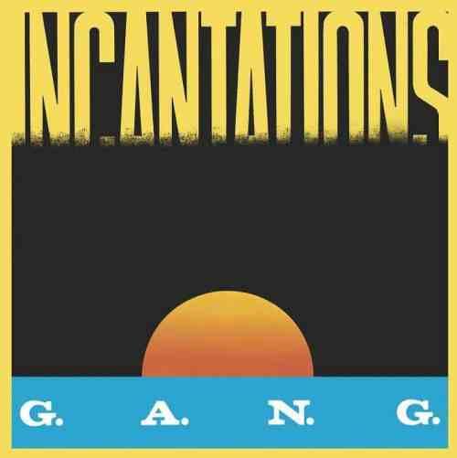 Gang - Incantations - BSTX056 - BEST ITALY