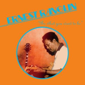 Ernest Ranglin - Be What You Want Be - ERC083 - EMOTIONAL RESCUE