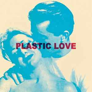 Zed - Plastic Love - ERZ-004 - EREZIONI
