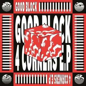 Good Block - 4 Corners EP - GB001 - GOOD BLOCK