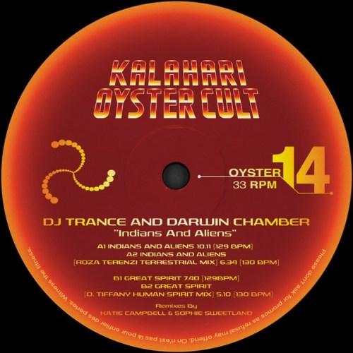 DJ Trance/Darwin Chambers - Indians & Aliens - OYSTER14 - KALAHARI OYSTER CULT
