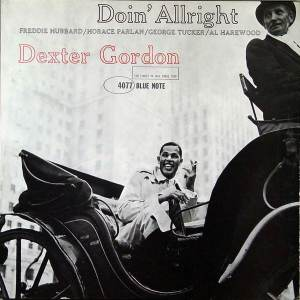 Gordon Dexter - Doin' Allright - 602577435935 - BLUE NOTE