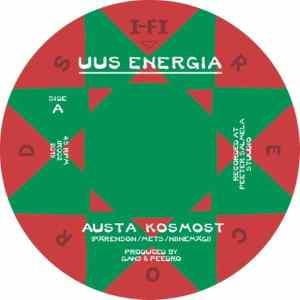 Uus Energia - Austa Kosmost/Dub For Universe - IR002 - I-FI
