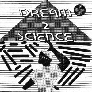 Dream 2 Science - Dream 2 Science - RH-RSS4 - RUSH HOUR RECORDINGS