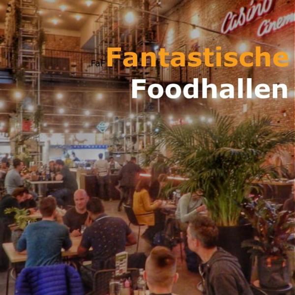 Alle foodhallen van Nederland - Foodhall Op Bijzonder Uit Eten