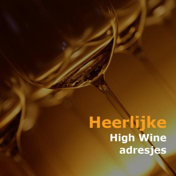 High Wine Adresjes Op Bijzonder Uit Eten