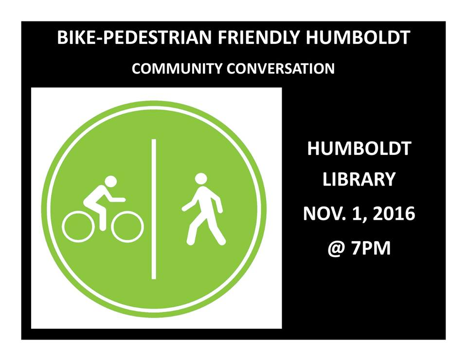 Bike-Pedestrian Friendly Humboldt Community Conversation Nov 1