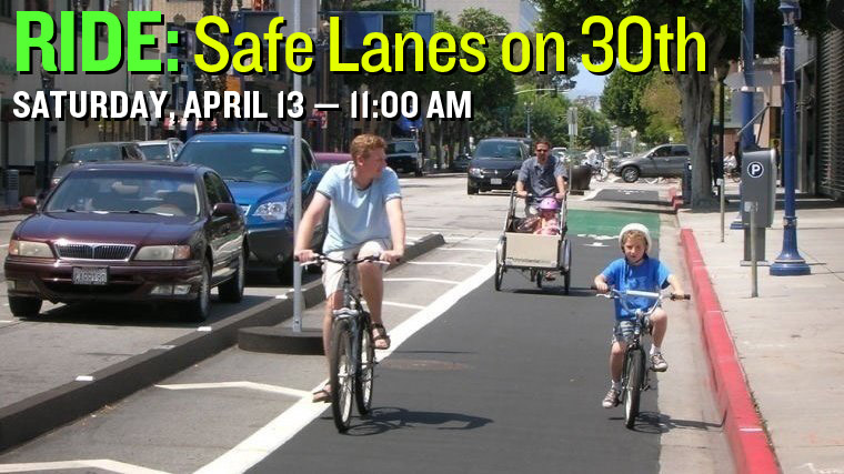 RIDE: Safe Lanes on 30th Street