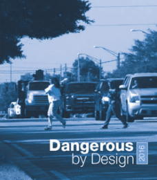 Smart Growth America releases Dangerous by Design 2016