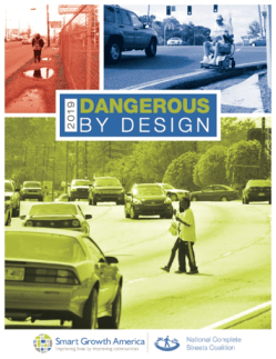 Smart Growth America releases Dangerous by Design 2019